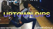 Uptown Dips | Move of the Week